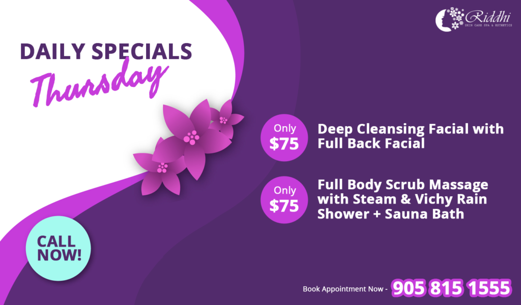 daily special thursday riddhiskincare spa oakville